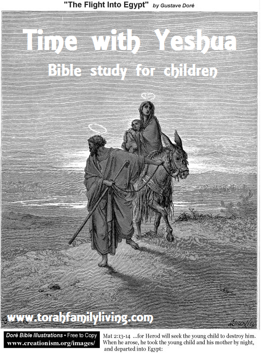 Time with Yeshua – Flight to Egypt
